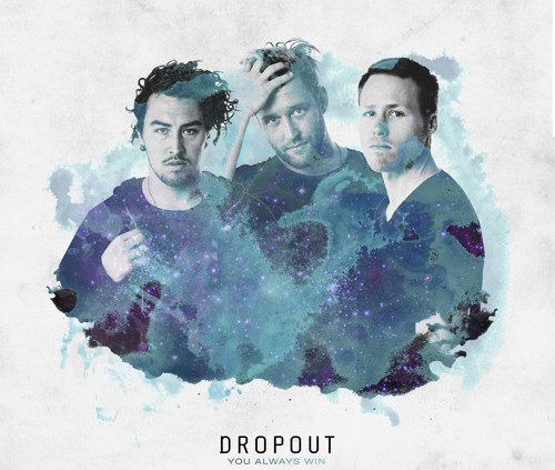 dropout-you-always-win