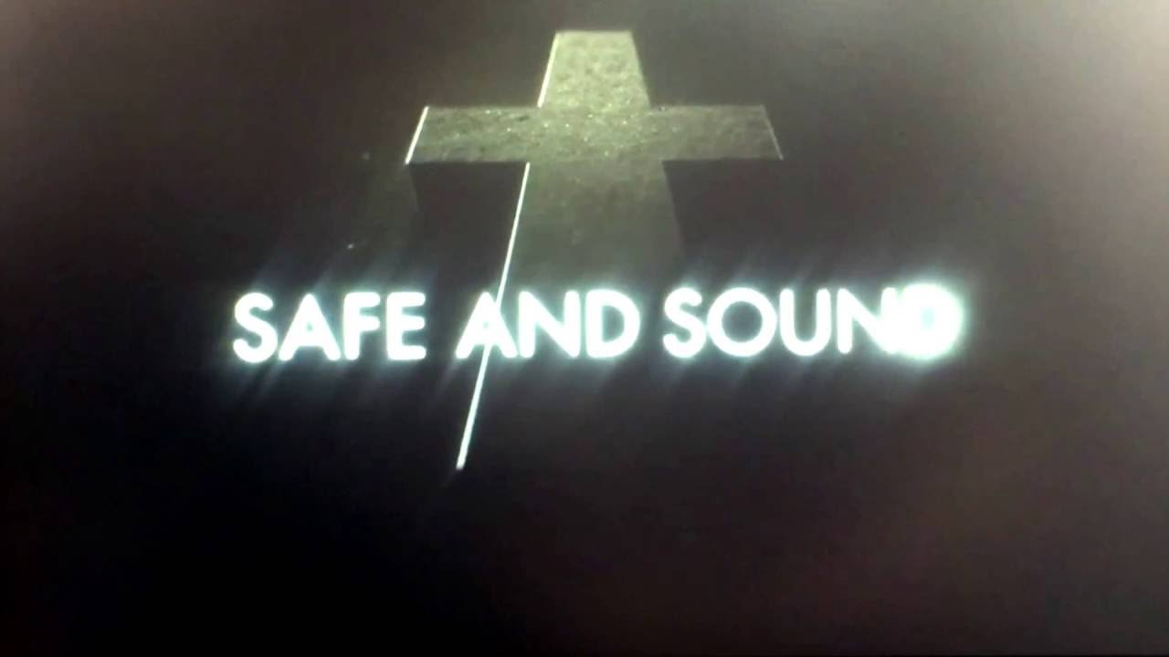 Justice - Safe And Sound